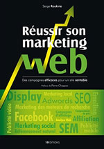 reussir-son-marketing-web-serge-roukine