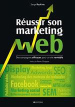 reussir-son-marketing-web-serge-roukine