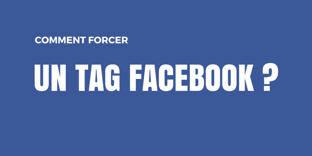 Comment Forcer Un Tag Dans Une Publication Facebook Emarketinglicious