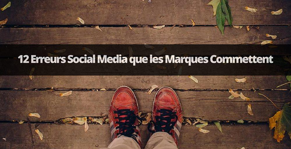 erreurs social media marques
