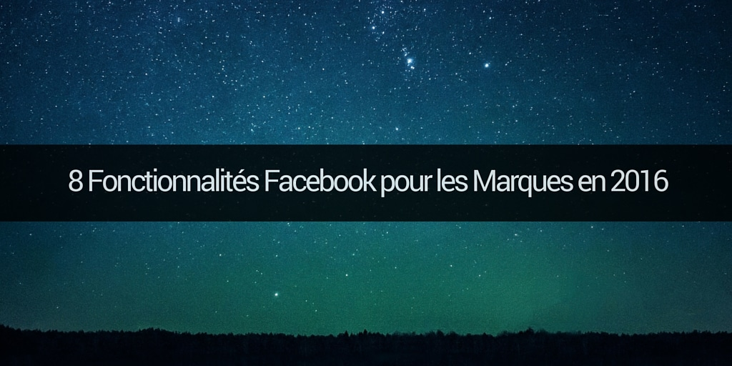 fonctionnalites-facebook-2016