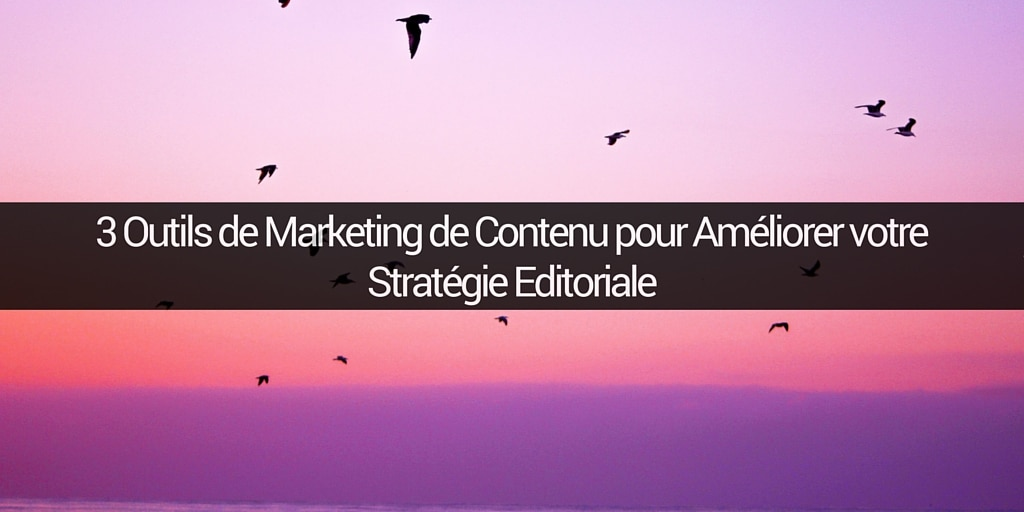 outils-marketing-contenu-ligne-editoriale