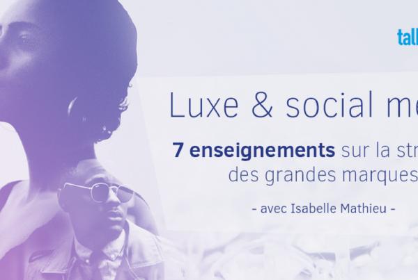etude-luxe-reseaux-sociaux-talkwalker-emarketinglicious