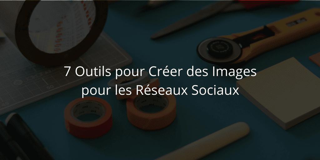 outil-creer-images-reseaux-sociaux