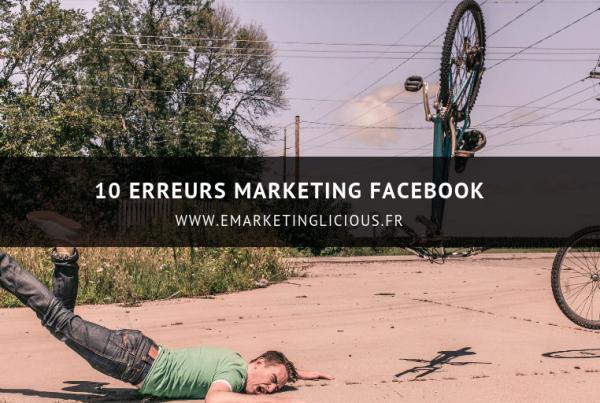 erreurs marketing facebook