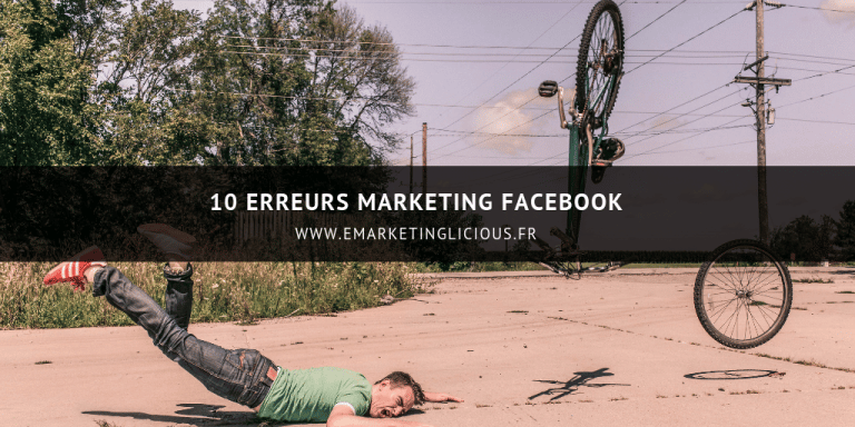 erreurs marketing facebook