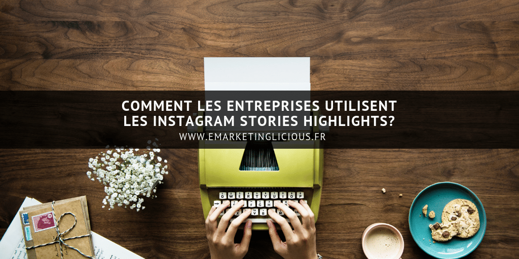 Instagram Stories Highlights a la une