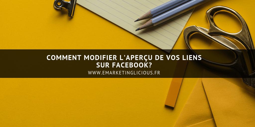 Comment Modifier l'Aperçu de vos Liens sur Facebook?
