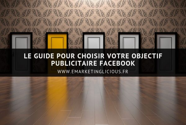 facebook ads guide choisir objectif publicitaire