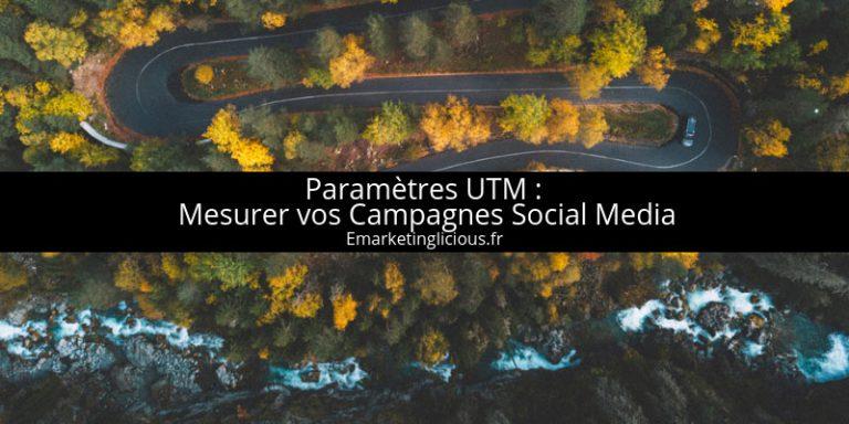 parametres utm campagnes reseaux sociaux